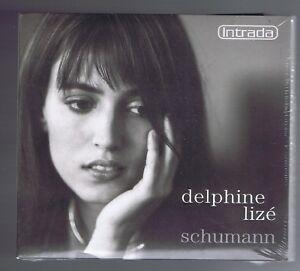 SCHUMANN-CD-NEUF-DELPHINE-LIZE-FANTASIESTUCKE-OP-12