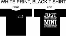 "Classic Mini Cooper T Shirt "" Just one more mini """