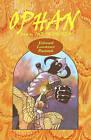 Ophan, the Trickster: Book 4 by MR Edward L Paciorek (Paperback / softback, 2010)