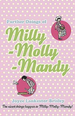 1 of 1 - FURTHER DOINGS OF MILLY-MOLLY-MANDY Joyce Lankester Brisley  Paperback New