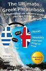 The Ultimate Greek Phrasebook: Everything That You Will Need During Your Stay in Greece by Alexander F Rondos (Paperback / softback, 2014)