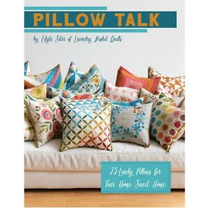 Pillow-Talk-Book-by-Edyta-Sitar-of-Laundry-Basket-Quilts-ISE-934