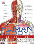 The Human Body Coloring Book by DK Publishing (Paperback / softback, 2016)