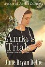 Anna's Trials by June Bryan Belfie (Paperback / softback, 2015)