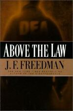 Above the Law by J. F. Freedman (2000, Hardcover)