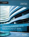 Mastering AutoCAD and AutoCAD LT: Autodesk Official Press: 2016 by George Omura, Brian C. Benton (Paperback, 2015)