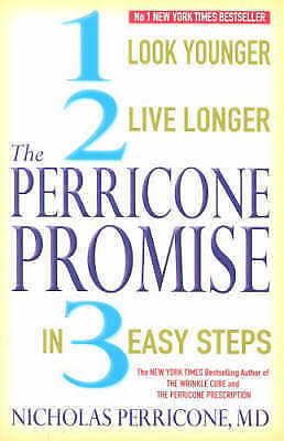 The Perricone Promise in 3 easy steps by Nicholas Perricone (Paperback, 2005)