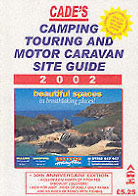 Cades Camping, Touring and Motor Caravan Guide 2002, , Used; Good Book