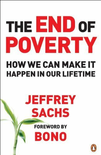1 of 1 - The End of Poverty: How We Can Make it Happen in... by Sachs, Jeffrey 0141018666
