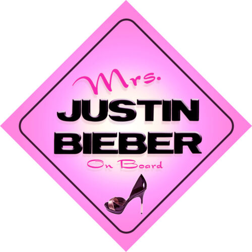 Mrs Justin Bieber on Board Baby Pink Car Sign