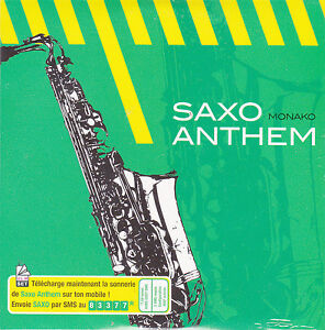 CD-CARTONNE-CARDSLEEVE-MONAKO-SAXO-ANTHEM-4-VERSIONS-NEUF-SCELLE