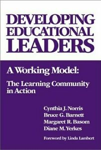 Developing-Educational-Leaders-A-Working-Model-the-Learning-Community-in-Acti