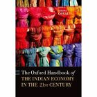 Handbook of the Indian Economy in the 21st Century: Understanding the Inherent Dynamism by OUP India (Hardback, 2014)