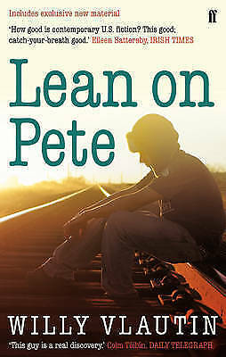 1 of 1 - Lean on Pete. Willy Vlautin-ExLibrary