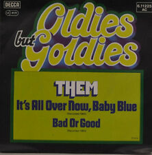 """THEM - IT`S ALL OVER NOW, BABY BLUE - BAD OR GOOD Single 7"""" (I861)"""