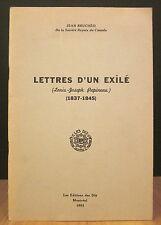 LETTRES D'UN EXILÉ (LOUIS-JOSEPH PAPINEAU) 1837-1845. PAR J. BRUCHÉSI.