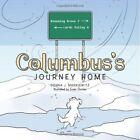 Columbus's Journey Home by Donna J Mankiewitz (Paperback / softback, 2013)