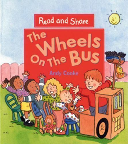 The Wheels on the Bus: Read and Share (Reading and Math Together)