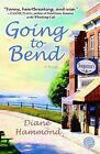 Going to Bend by Diane Hammond (Paperback / softback)