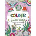 Colour Your Day: A Spiritual Colouring Book by Marcel Flier (Other book format, 2015)
