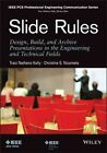 Slide Rules: Design, Build, and Archive Presentations in the Engineering and Technical Fields by Traci Nathans-Kelly, Christine G. Nicometo (Paperback, 2014)