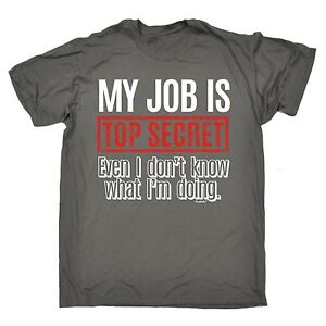 My-Job-Is-Top-Secret-T-SHIRT-Tee-Manager-Boss-Employer-Funny-birthday-gift
