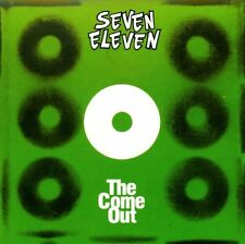 CD NEUF - SEVEN ELEVEN - THE COME OUT- C1