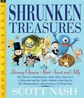 Shrunken Treasures: Literary Classics, Short, Sweet, and Silly by Scott Nash (Hardback, 2016)