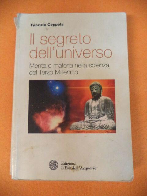 Book libro IL SEGRETO DELL'UNIVERSO Fabrizio Coppola 2003 L' ETA'ACQUARIO (LB2)