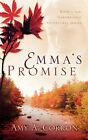 Emma's Promise by Amy A Corron (Paperback / softback, 2004)