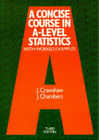 A Concise Course in Advanced Level Statistics: With Worked Examples by J. Crawshaw, J. Chambers (Paperback, 1994)