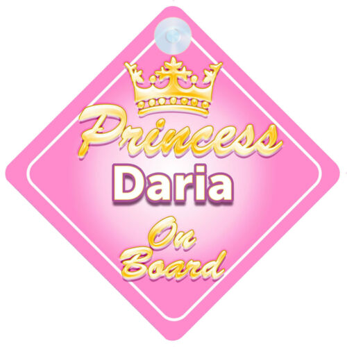 Crown Princess Daria On Board Personalised Baby Girl Car Sign