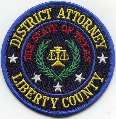 LIBERTY COUNTY TEXAS TX DISTRICT ATTORNEY sheriff police PATCH