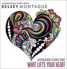 What Lifts Your Heart: Uplifting Designs to Color & Create by Kelsey Montague (Paperback / softback, 2016)