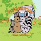 Cuddle Tails 9781425972134 by Bonnie M. McClure Book