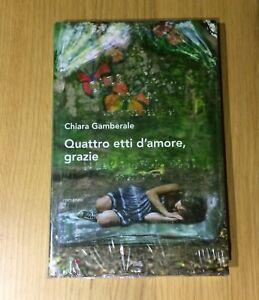 Quattro-etti-d-039-amore-grazie-CHIARA-GAMBERALE