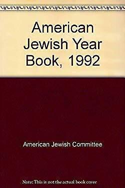 American Jewish Year Book 1992 Hardcover American Jewish Committee