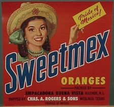 Sweetmex Mexican Orange Crate Label Shipped by C.A.Rogers in Weslaco, Texas