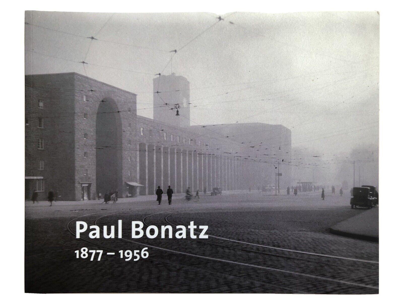 Paul Bonatz 1877-1956 Wolfgang Voigt, Roland May, Architekt umfassender Bildband - Wolfgang Voigt Roland May