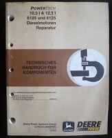 John Deere Motoren 6105 + 6125 (10,5 und 12,5 ltr.) Werkstatthandbuch