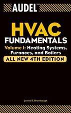 Audel Technical Trades: Audel HVAC Fundamentals Vol. 1 : Heating Systems,...