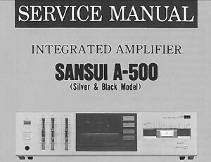 SANSUI-A-500-STEREO-INTEGRATED-AMP-SERVICE-MANUAL-INC-SCHEM-DIAG-PRINTED-ENGLISH