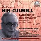 Nin-Culmell Symphony des Mysteres von Robertson,St.Martin Chamber Choir (2012)