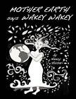 Mother Earth Says Wakey Wakey by MS Nancy Husari (Paperback / softback, 2012)