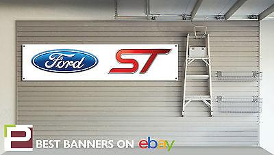 Ford ST Workshop Garage Banner Fiesta ST Focus ST Mondeo ST
