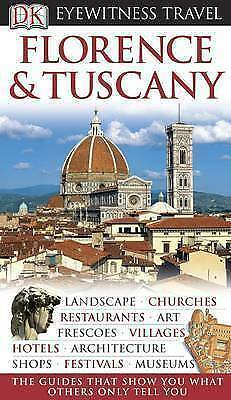 """""""AS NEW"""" Florence and Tuscany (DK Eyewitness Travel Guide), Catling, Chris, Book"""