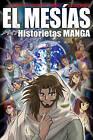 El Mesias: Historietas Manga by Tyndale House Publishers (Paperback / softback, 2010)
