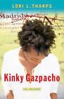 Kinky Gazpacho by Lori Tharps (Paperback, 2009)
