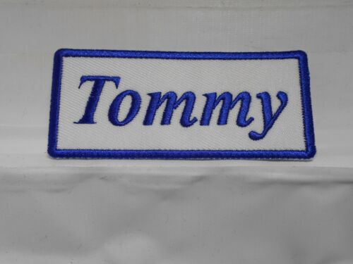 TOMMY  NEW EMBROIDERED  SEW IRON ON NAME PATCH BLUE ON WHITE