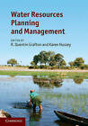 Water Resources Planning and Management by Cambridge University Press (Hardback, 2011)